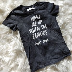 """""""Wake Me Up When I'm Famous"""" Tee by abercrombie"""